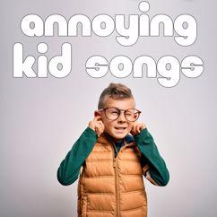 Various Artists: Annoying Kid Songs