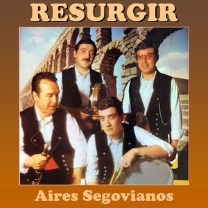 Resurgir: Aires Segovianos