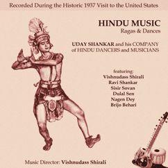 Uday Shankar and His Company: Hindu Music. Ragas and Dances