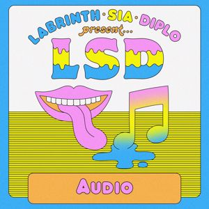 LSD feat. Sia, Diplo, and Labrinth: Audio