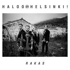 Haloo Helsinki!: Rakas