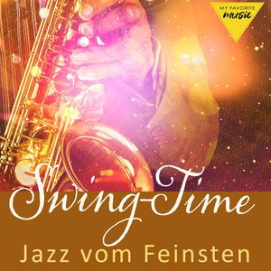 Various Artists: Swing-Time: Jazz vom Feinsten