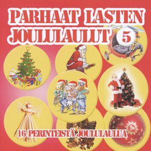 Eri esittäjiä: Parhaat lasten joululaulut 5