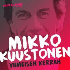 Mikko Kuustonen: Viimeisen kerran (Vain elämää kausi 5)