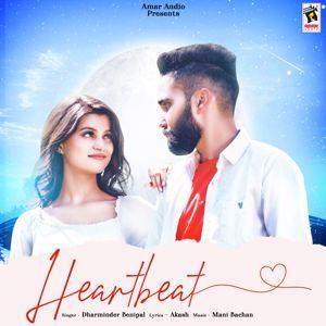 Dharminder Benipal: Heartbeat