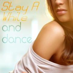 Various Artists: Stay a While and Dance