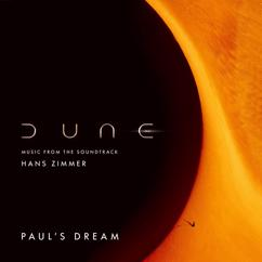 Hans Zimmer: Paul's Dream (Dune: Music from the Soundtrack)