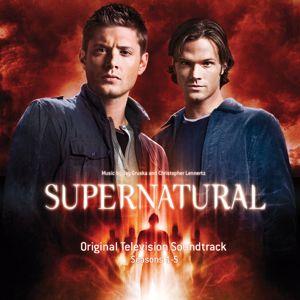 Christopher Lennertz & Jay Gruska: Supernatural: Seasons 1-5 (Original Television Soundtrack)