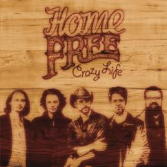 Home Free: Any Way the Wind Blows