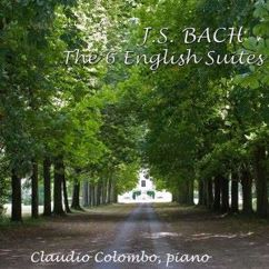 Claudio Colombo: J.S. Bach: The 6 English Suites