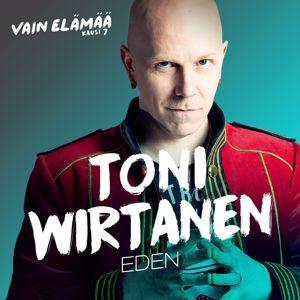 Toni Wirtanen: Eden (Vain elämää kausi 7)
