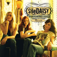 SHeDAISY: Fortuneteller's Melody