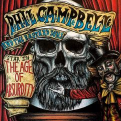 Phil Campbell and the Bastard Sons: The Age of Absurdity