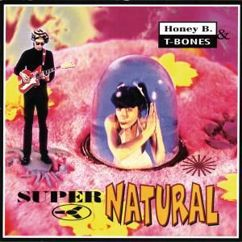 Honey B. & T-Bones: Ice Cold Feeling