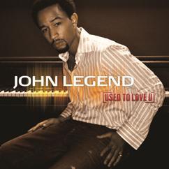 John Legend: Used To Love U