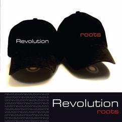 Revolution: Roots