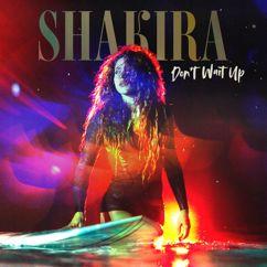 Shakira: Don't Wait Up