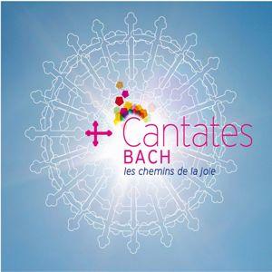 Various Artists: Cantates - Les chemins de la joie