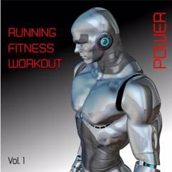 Various Artists: Running- Fitness- Workout- Power, Vol. 1