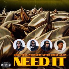 Migos, YoungBoy Never Broke Again: Need It