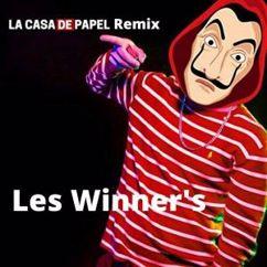 Les Winner's: La Casa de Papel