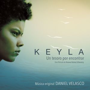 Daniel Velasco: Keyla (Banda Sonora Original)