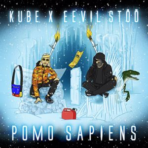 Kube & Eevil Stöö: Pomo Sapiens - EP