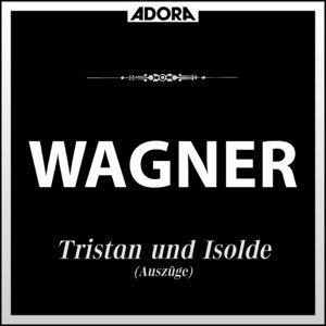 Symmphonieorchester Innsbruck, Robert Wagner: Wagner: Tristan und Isolde (Auszüge)