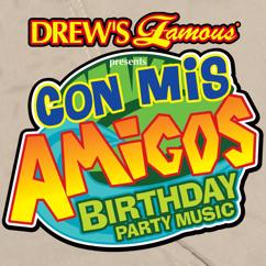 Drew's Famous Party Singers: Drew's Famous Con Mis Amigos Birthday Party Music