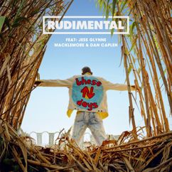 Rudimental, Jess Glynne, Macklemore, Dan Caplen: These Days (feat. Jess Glynne, Macklemore & Dan Caplen)