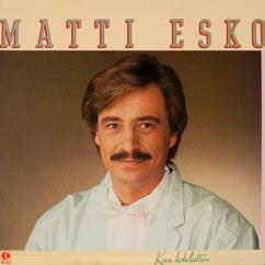 Matti Esko: Kun kohdattiin