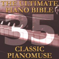 Pianomuse: The Ultimate Piano Bible - Classic 35 of 45