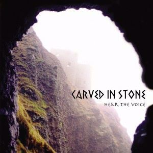 Carved in Stone: Hear the Voice
