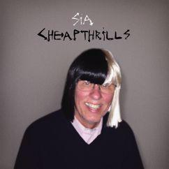 Sia: Cheap Thrills