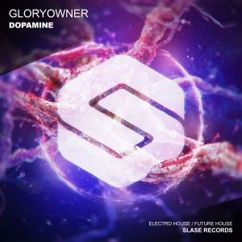 Gloryowner: Dopamine