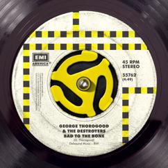 George Thorogood & The Destroyers: One Bourbon, One Scotch, One Beer