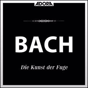 Various Artists: Bach: Die Kunst der Fuge