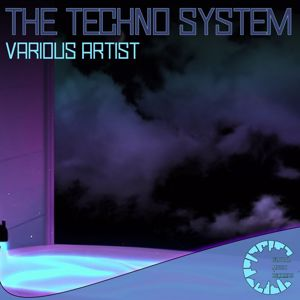Various Artists: The Techno System