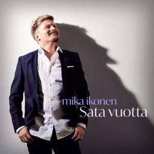 Mika Ikonen: Sata vuotta - EP