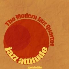 The Modern Jazz Quartet: Jazz Attitude