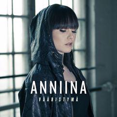 Anniina: Vääristymä