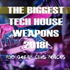 Various Artists: The Biggest Tech House Weapons 2018! 100 Great Club Tracks
