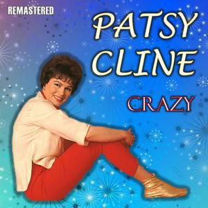 Patsy Cline: You Belong to Me (Remastered)