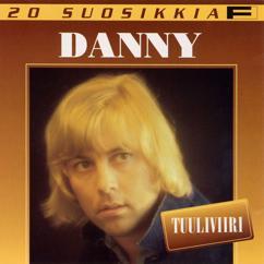 Danny: 20 Suosikkia / Tuuliviiri