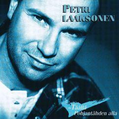 Petri Laaksonen: Täällä Pohjantähden alla
