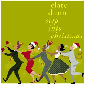Clare Dunn: Step Into Christmas
