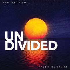 Tim McGraw, Tyler Hubbard: Undivided