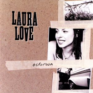 Laura Love: Octoroon