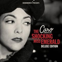 Caro Emerald: The Shocking Miss Emerald (Deluxe Edition)