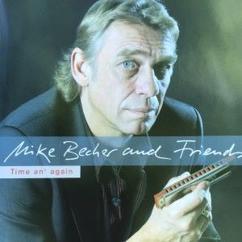 Mike Becher: Restless Man